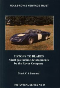 Pistons To Blades by Mark C S Barnard